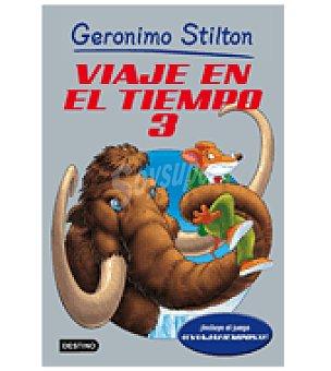STILTON Viaje en el tiempo 3 (gerónimo )