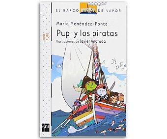 Editorial SM Pupi y los piratas, MARIA MENENDEZ-PONTE, género: infantil, editorial: El barco de vapor blanco, SM.