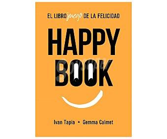 Lunwerg Happy Book, el libro-juego de la felicidad, iván tapia, gemma calmet. Género: juegos, autoayuda. Editorial Lunwerg.
