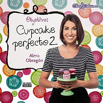 Alma Obregón Objetivo: Cupcake Perfecto 2 1 unidad