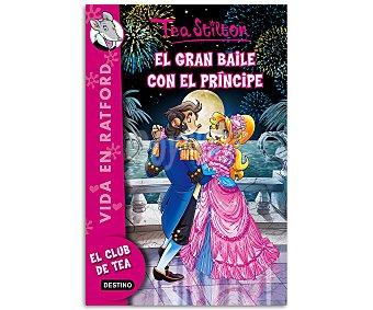 Tea Stilton Tea Stilton, Vida en Ratford 16, El gran baile con el príncipe, vv.aa. Género: juvenil. Editorial Destino. Descuento ya incluido en pvp. PVP anterior: 16