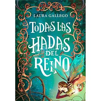 Laura Gallego Todas las hadas del reino ( )