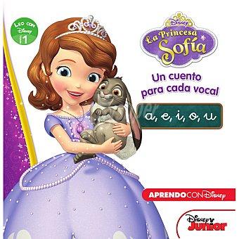 Princesa sofía. Un cuento para cada vocal (A e i o)
