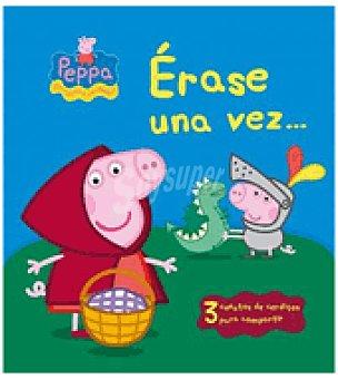 PEPPA PIG Erase una vez ( )