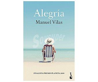Planeta Alegría, manuel vilas. Género narrativa. Editorial Planeta.
