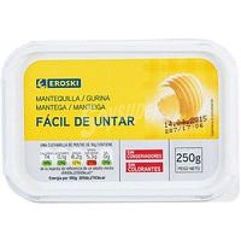 Eroski Mantequilla fácil de untar Tarrina 250g