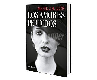 Narrativa Los amores perdidos, miguel DE león. Género: narrativa. Editorial Plaza & Janes. Descuento ya incluido en pvp. PVP anterior: