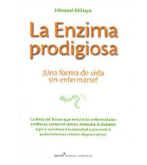 La enzima prodigiosa (hiromi Shinya)