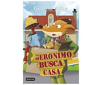 Destino Geronimo Stilton 58: Geronimo busca casa. GERÓNIMO STILTON, Género: Infantil, Editorial:
