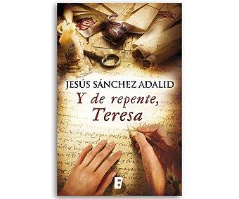HISTÓRICA Y de repente, Teresa