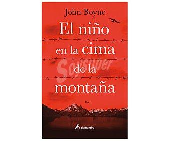 Salamandra Libro El niño en la cima de la montaña, john boyne. Género: novela narrativa. Editorial Salamandra