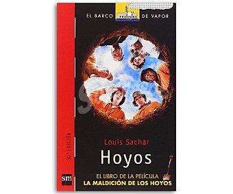 Juvenil Hoyos, louis sachar, género: juvenil, editorial: El barco de vapor rojo, SM. Descuento ya incluido en pvp. PVP anterior: