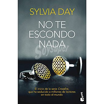 No te escondo nada (sylvia Day)