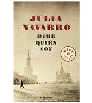 Dime quién soy (julia Navarro)