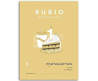 Rubio Cuadernillo de actividades Matemáticas, Operaciones 1, sumar sin llevar, 5-6 años rubio