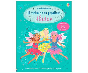 Usborne El vestuario en pegatinas: Hadas, VV. AA. Género: infantil, actividades. Editorial Usborne.