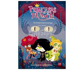 Editorial SM Princesa Dragón 3: Su majestad la bruja. pedro mañas romero. Género: Infantil. Editorial