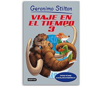 Planeta Gerónimo Stilton: Viaje en el tiempo 3, gerónimo stilton, género: infantil, editorial: Planeta