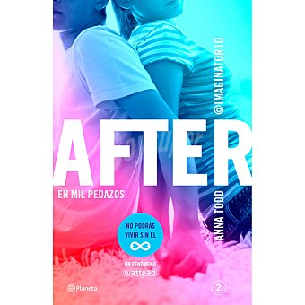 Anna Todd After. En Mil Pedazos ( )