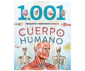 Susaeta 1.001 preguntas y respuestas sobre el cuerpo humano. VV.AA. Género: ciencias sociales. Editoriales: