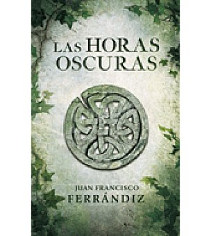 LAS horas oscuras (juan Francisco Ferrandiz)