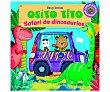 Osito Tito. Safari de dinosaurios. BENJI DAVIES. Género: infantil. Editorial:  Timunmas