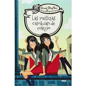 Mellizas Las Cambian De Colegio (enid Blyton)