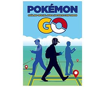 Juvenil Libro en papel Pokemon Go, Guía no oficial para hacerte con todos, VV. AA. Género: juvenil, videojuegos. Editorial Planeta