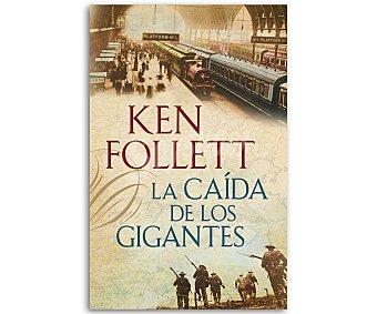HISTÓRICA La caída de los gigantes, KEN follet, libro de bolsillo, género: histórica, editorial: Debolsillo. Descuento ya incluido en pvp. PVP anterior: