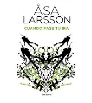 Cuando Pase Tu Ira (asa Larsson)