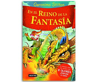 INFANTIL Gerónimo Stilton, En el reino de la fantasía, vv.aa. Género: infantil. Editorial: Destino. Descuento ya incluido en pvp. PVP anterior: