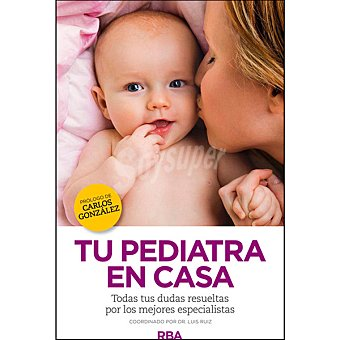 Editorial Rba Tu pediatra en casa  1 unidad