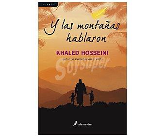 Salamandra Y las montañas hablaron, khaled hosseini. Género: narrativa. Editorial: Salamandra