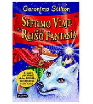 STILTON Gs Séptimo viaje al reino de la fantasía (gerónimo )
