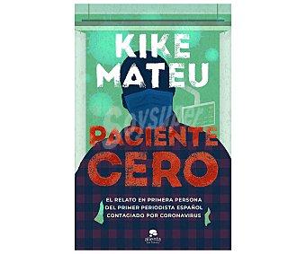 ALIENTA EDITORIAL Paciente cero, kike mateu. Género actualidad. Editorial Alienta.