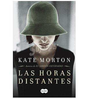 Kate Morton Las horas distantes ( )