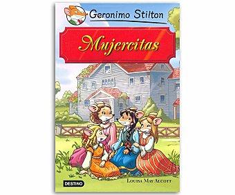 Destino Grandes historias: Mujercitas, geronimo stilton, género: infantil, juvenil, editorial: Destino