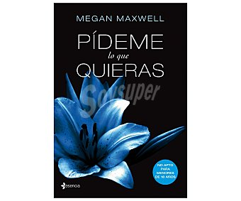 booket Pideme lo que quieras, megan maxwell. Libro de bolsillo. Género: novela romántica. Editorial Booket