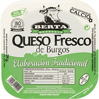Berta Queso fresco tipo Burgos peso aproximado pieza 2 kg 2 kg