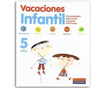 SANTILLANA Vacaciones Infantil 5 1 Unidad