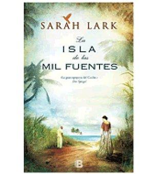 Isla De las mil fuentes (sarah Lark)