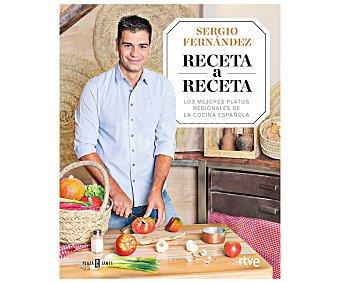 RANDOM HOUSE Receta a Receta. SERGIO FERNÁNDEZ, Género: Cocina, Editorial: