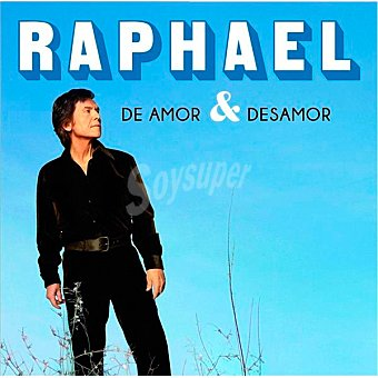 "Amor Raphael ""De & Desamor"""