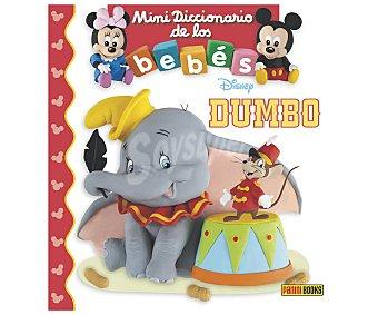 Panini Dumbo: Mini diccionario de los bebes Disney, emilie beaumont. Género: Infantil. Editorial