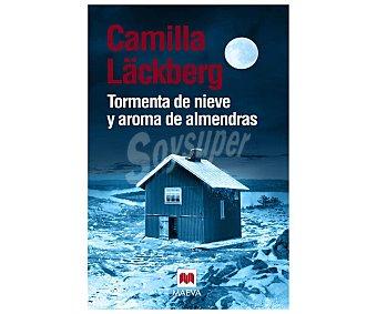 Maeva Tormenta de nieve y aroma de almendras, camilla läckberg. Género: novela negra, intriga. Editorial Maeva