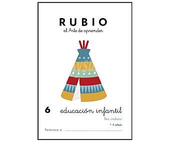 Rubio Cuadernillo Educación Infantil 6, Los indios, 3-5 años. Género: actividades. Editorial Rubio