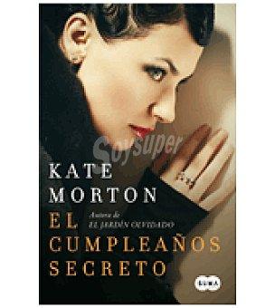 Kate Morton El Cumpleaños Secreto ( )