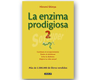 SALUD Y BELLEZA La enzima prodigiosa 2