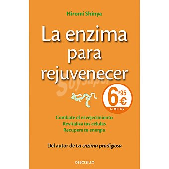 La enzima para rejuvenecer (Hiromi Shinya)