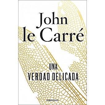 Una verdad delicada (john Le Carré)